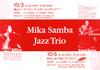 Mika Samba Jazz Trio